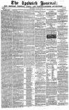 The Ipswich Journal Saturday 16 August 1828 Page 1