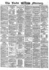 Leeds Mercury Saturday 01 April 1865 Page 1