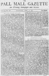 Pall Mall Gazette Wednesday 24 April 1872 Page 1