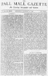 Pall Mall Gazette Wednesday 16 January 1878 Page 1