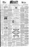 The Star Saturday 16 April 1870 Page 1