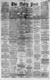 Liverpool Daily Post Tuesday 29 May 1860 Page 1