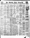 Sheffield Daily Telegraph Saturday 14 April 1894 Page 1