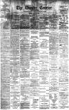Dundee Courier Monday 02 January 1899 Page 1