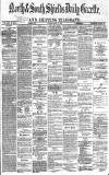 Shields Daily Gazette Friday 15 March 1878 Page 1