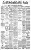Shields Daily Gazette Thursday 07 November 1878 Page 1