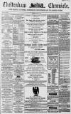 Cheltenham Chronicle Tuesday 20 April 1869 Page 1