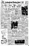 Nottingham Evening Post Monday 13 March 1950 Page 1