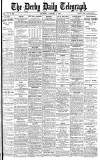 Derby Daily Telegraph Saturday 07 October 1882 Page 1