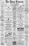 Dover Express Friday 13 October 1893 Page 1