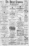 Dover Express Friday 13 July 1894 Page 1