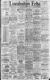 Lincolnshire Echo Monday 06 March 1893 Page 1