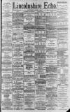 Lincolnshire Echo Saturday 01 April 1893 Page 1
