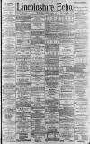 Lincolnshire Echo Tuesday 04 April 1893 Page 1