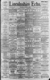 Lincolnshire Echo Thursday 13 April 1893 Page 1