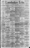 Lincolnshire Echo Saturday 15 April 1893 Page 1