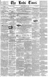 Leeds Times Saturday 15 March 1845 Page 1