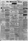 Whitstable Times and Herne Bay Herald Saturday 26 January 1867 Page 1