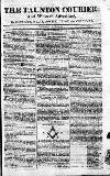 Taunton Courier, and Western Advertiser Thursday 05 April 1810 Page 1