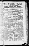 Taunton Courier, and Western Advertiser Wednesday 10 March 1852 Page 1