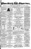 Shoreditch Observer Saturday 10 April 1858 Page 1