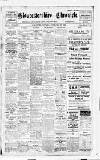 Gloucestershire Chronicle Saturday 16 December 1911 Page 1