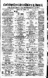 Cambridge Chronicle and Journal Friday 05 December 1884 Page 1