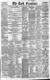Cork Examiner Friday 17 December 1858 Page 1