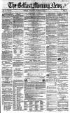 Belfast Morning News Wednesday 25 November 1857 Page 1
