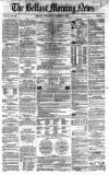 Belfast Morning News Wednesday 02 December 1857 Page 1