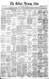 Belfast Morning News Friday 02 December 1870 Page 1