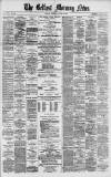 Belfast Morning News Wednesday 16 April 1879 Page 1