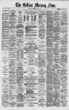 Belfast Morning News Thursday 01 May 1879 Page 1