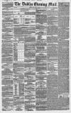 Dublin Evening Mail Monday 16 April 1855 Page 1
