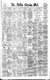 Dublin Evening Mail Saturday 03 August 1878 Page 1