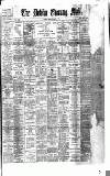 Dublin Evening Mail Monday 01 May 1893 Page 1