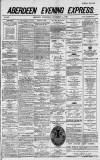 Aberdeen Evening Express Wednesday 01 September 1886 Page 1