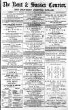 Kent & Sussex Courier Friday 19 September 1873 Page 1