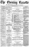 Daily Gazette for Middlesbrough Friday 24 June 1870 Page 1