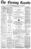 Daily Gazette for Middlesbrough Monday 25 July 1870 Page 1