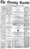 Daily Gazette for Middlesbrough Tuesday 26 July 1870 Page 1