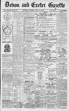 Exeter and Plymouth Gazette Monday 10 July 1899 Page 1