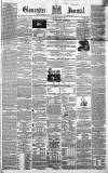 Gloucester Journal Saturday 03 April 1858 Page 1