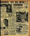 DAILY MIRROR. Wednesday. July 2S, 1956 PAGE 7 HEIRESS 'HIT ME WITH