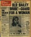 `BRIBE' GUARD FOR A WOMAN