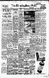 Birmingham Daily Post Saturday 09 January 1954 Page 1