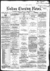 Bolton Evening News Thursday 11 March 1869 Page 1