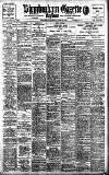 Birmingham Daily Gazette Thursday 13 August 1908 Page 1