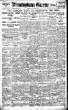 Birmingham Daily Gazette Friday 10 June 1921 Page 1