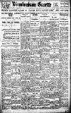 Birmingham Daily Gazette Saturday 25 June 1921 Page 1